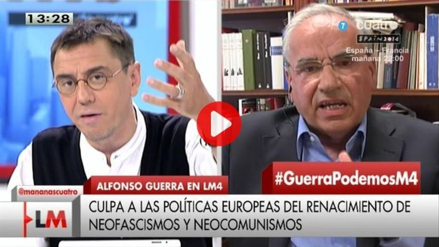 Juan Carlos Monedero y Alfonso Guerra en Cuatro