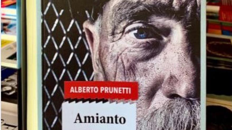 Portada de la novela de 'Amianto' de Alberto Prunetti