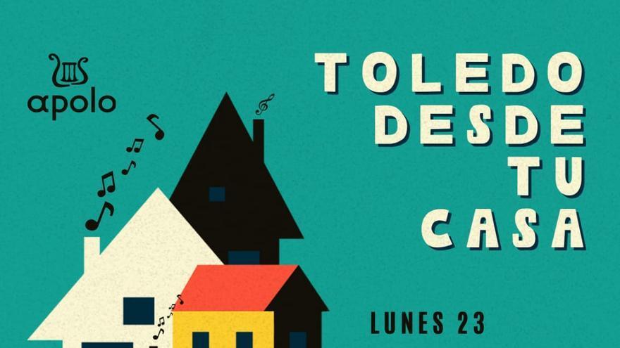Cartel del festival 'Toledo desde tu casa'