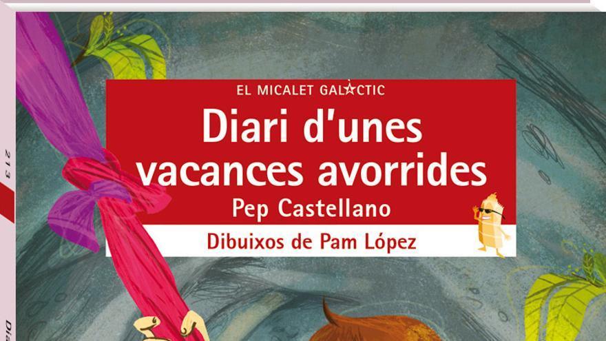 Diari d'unes vacances avorrides, de Pep Castellano amb dibuixos de Pam López