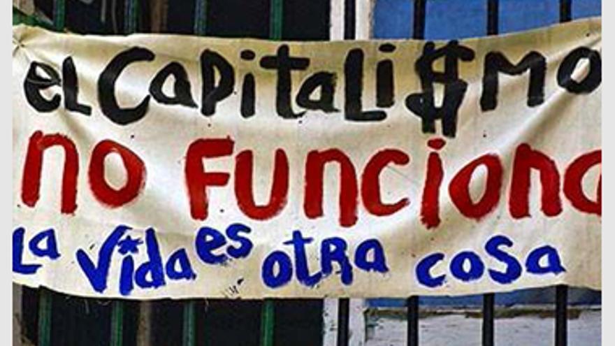 El capitalismo no funciona. La vida es otra cosa