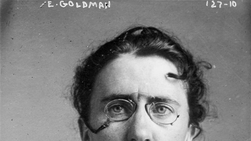 Emma Goldman luchó durante toda su vida para cambiar el orden establecido