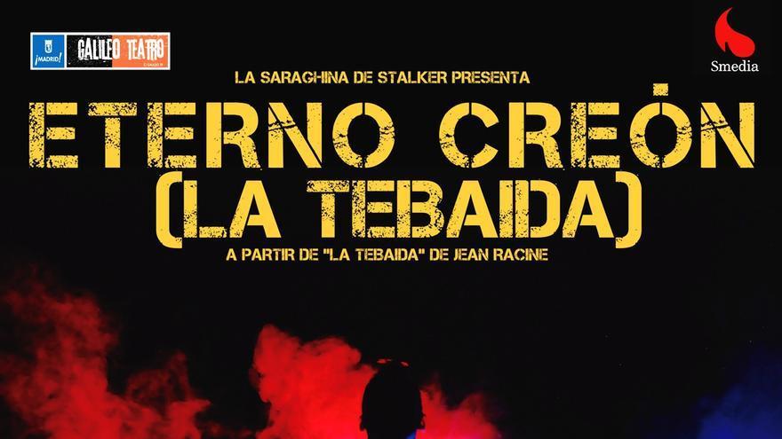 Cartel de la obra 'Eterno Creón'