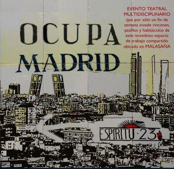Cartel de Ocupa Madrid