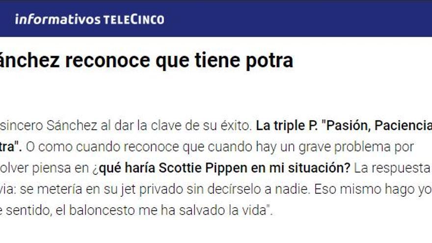 """""""Sánchez reconoce que tiene potra"""", asegura Telecinco en su noticia"""