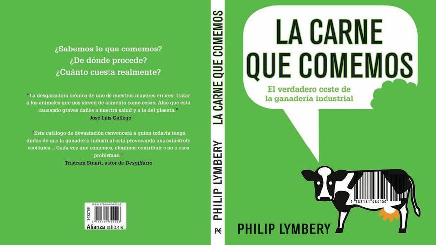 Cubierta de 'La carne que comemos', de Philip Lymbery, publicado por Alianza Editorial.