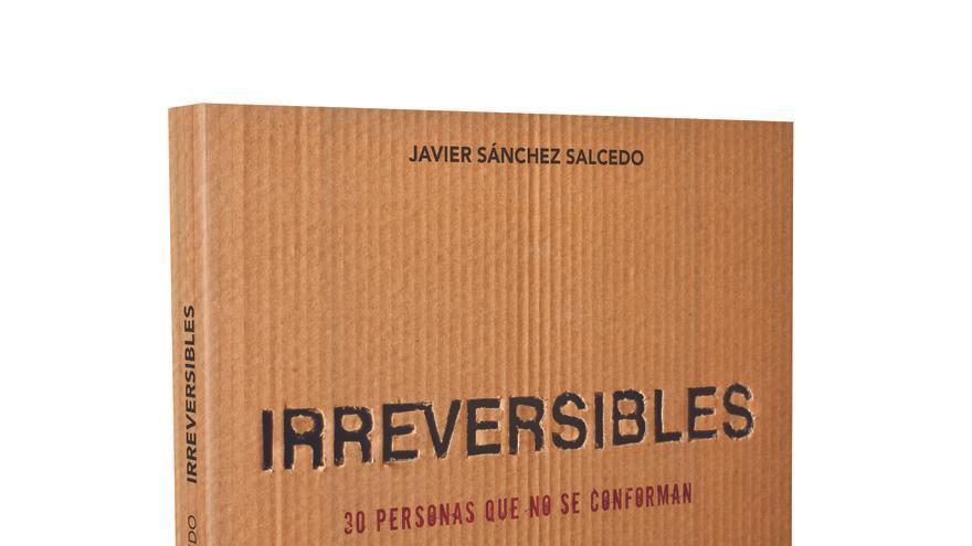 Portada del libro 'Irreversibles', por Javier Sánchez Salcedo