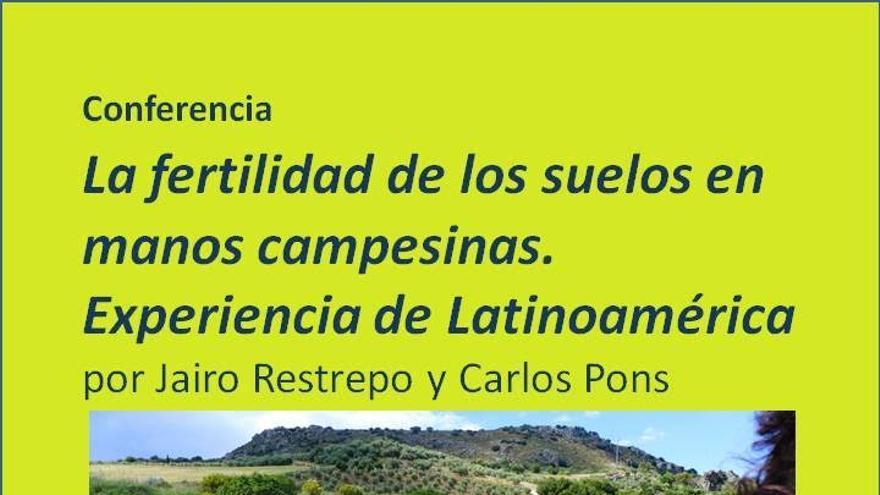 Cartel de la  conferencia sobre 'La fertilidad del suelo en manos campesinas, experiencias desde Latinoamérica'