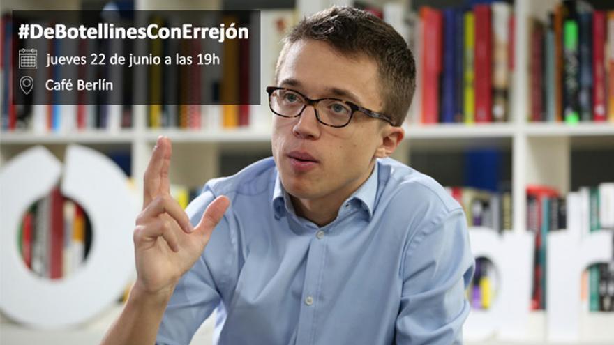'De botellines con...' Iñigo Errejón