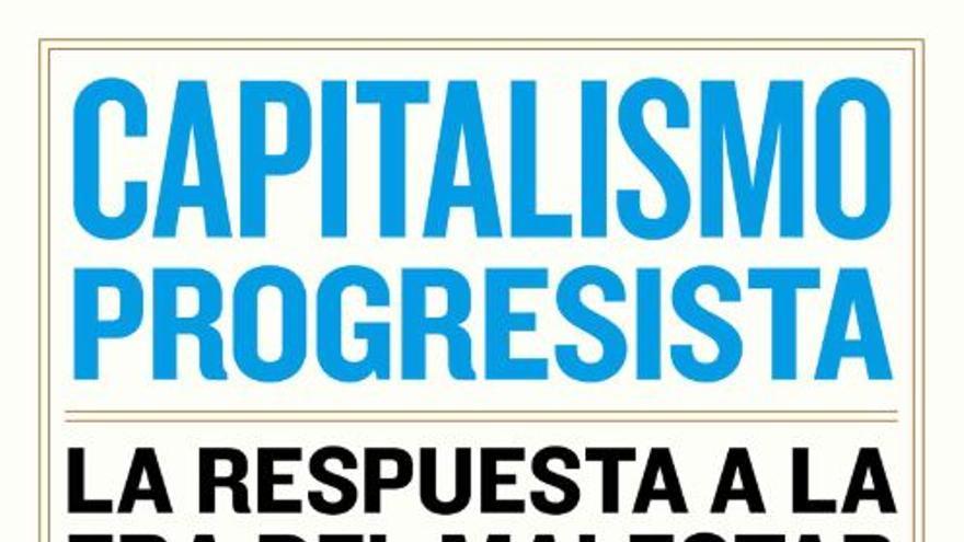 Portada del libro del Nobel de economía de 2001 Joseph E. Stiglitz, Capitalismo progresista.