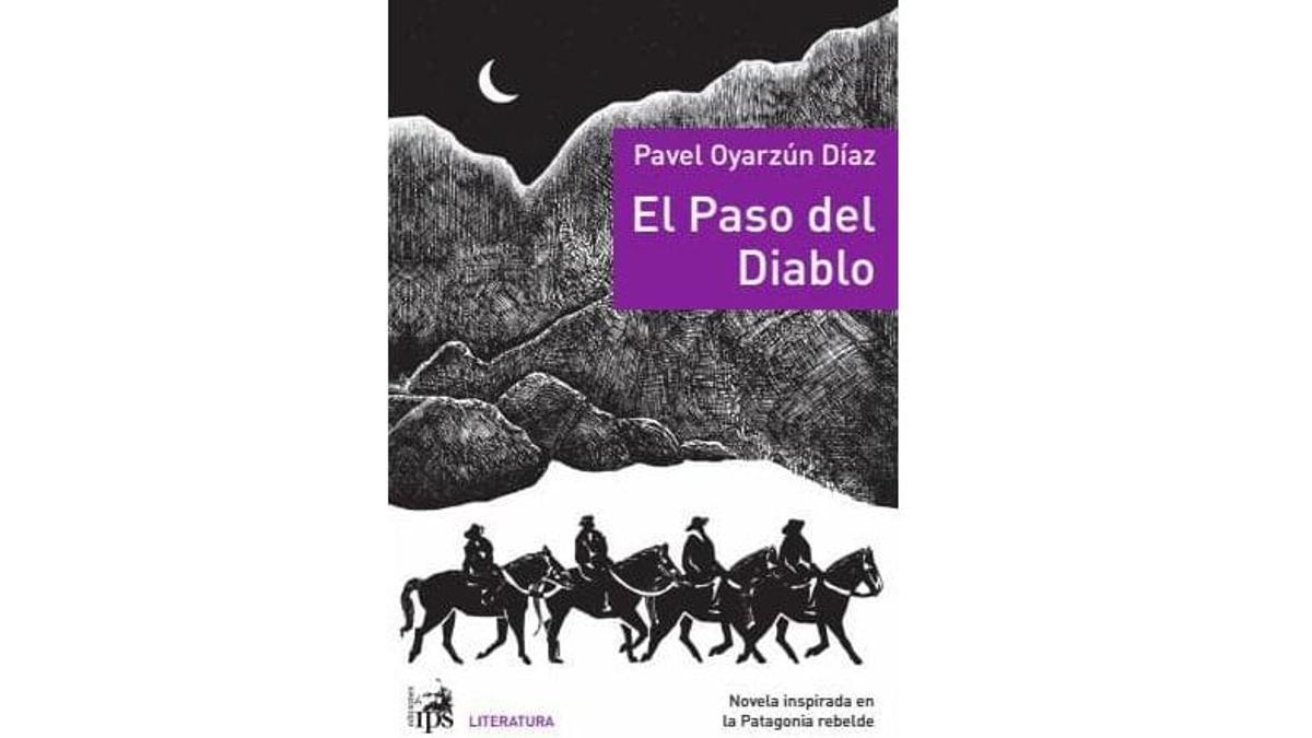 El Paso del Diablo, de Pavel Oyarzún Díaz