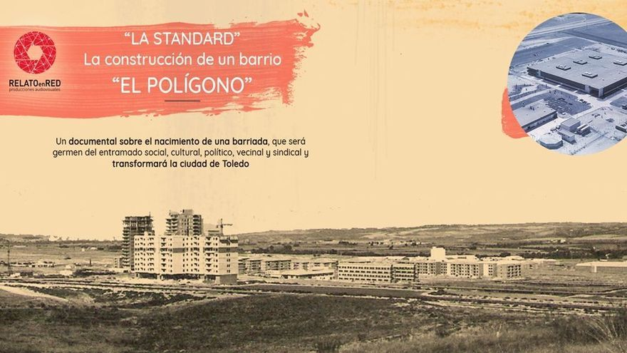 'La Standard. La Construcción de un barrio', un cortometraje sobre la historia de Toledo que busca financiación con un crowdfunding