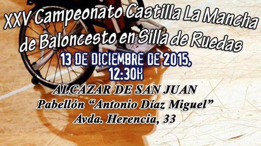 Cartel anunciador del XXV Campeonato regional de baloncesto en silla de ruedas / Foto: FDDFCLM