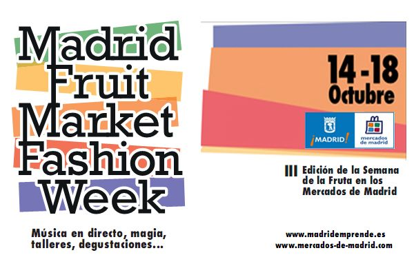 III Madrid Fruit Market Fashion Week