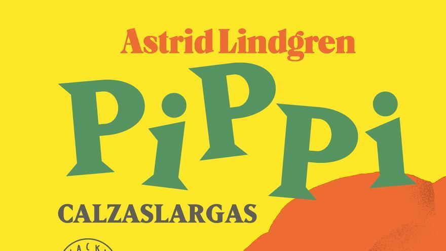 Cubierta Pippi Calzaslargas, la reedición de sus historias