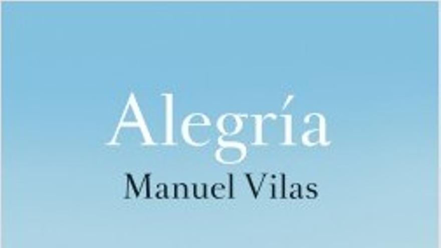 """Manuel Vilas: """"La crisis nos ha devuelto al mundo obrero, que es tradicionalmente poco lector"""""""