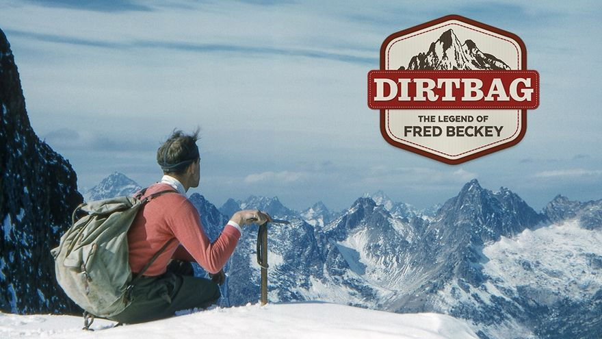 Dirtbag, The Legend of Fred Beckey.