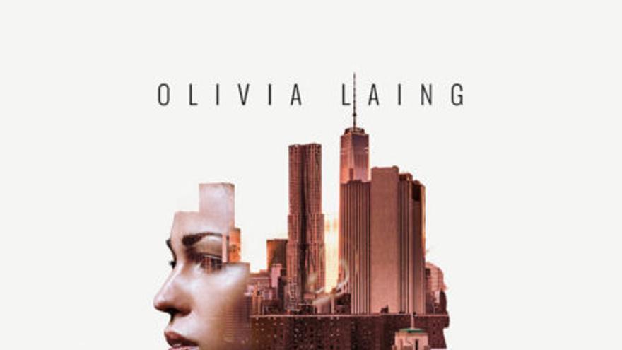 La ciudad solitaria, Olivia Laing