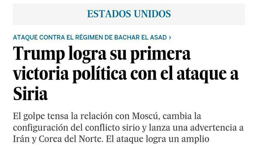 Titular de El País acerca del ataque ordenado por Donald Trump sobre Siria.