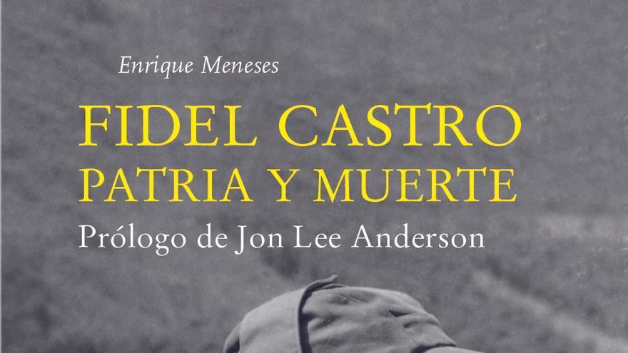 Portada del libro de Enrique Meneses sobre Fidel
