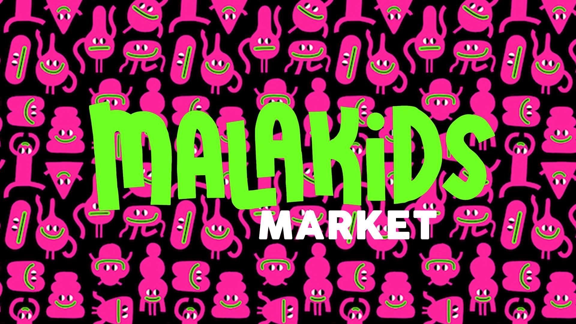 malakids market