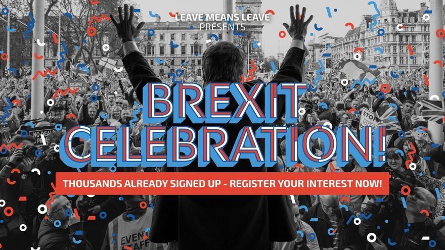 Cartel de la fiesta organizada por la campaña Leave Means Leave para celebrar la salida de Reino Unido de la UE.