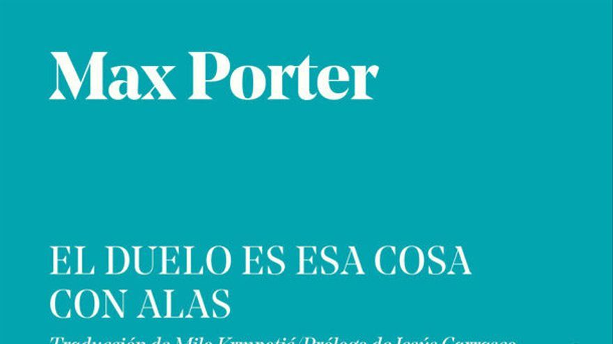 El duelo de Max Porter