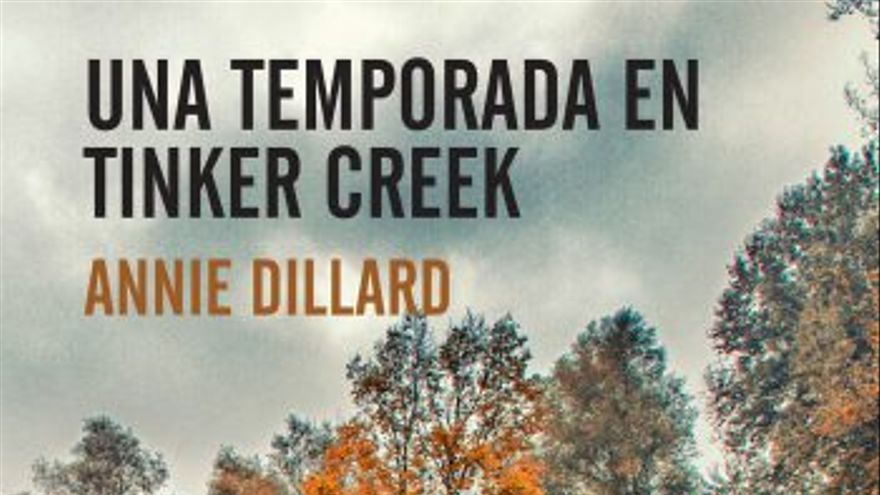 Una temporada en Tinker Creek, Annie Dillard