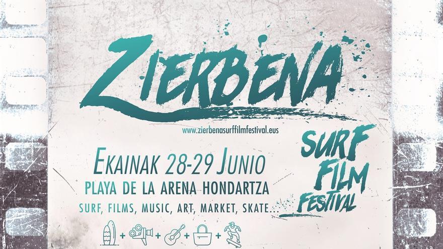 Zierbena acoge este viernes y sábado un festival de surf y cine, con conciertos, proyecciones, concursos y ponencias