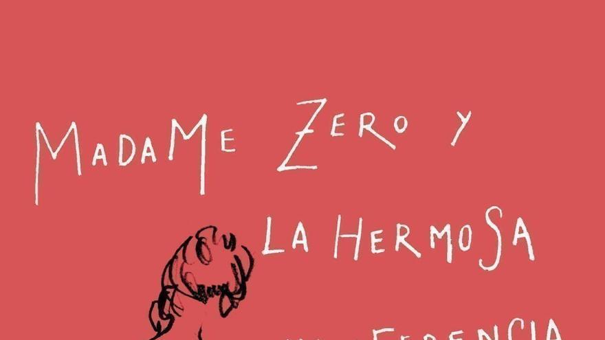 Portada libro Madame Zero y la Hermosa indiferencia