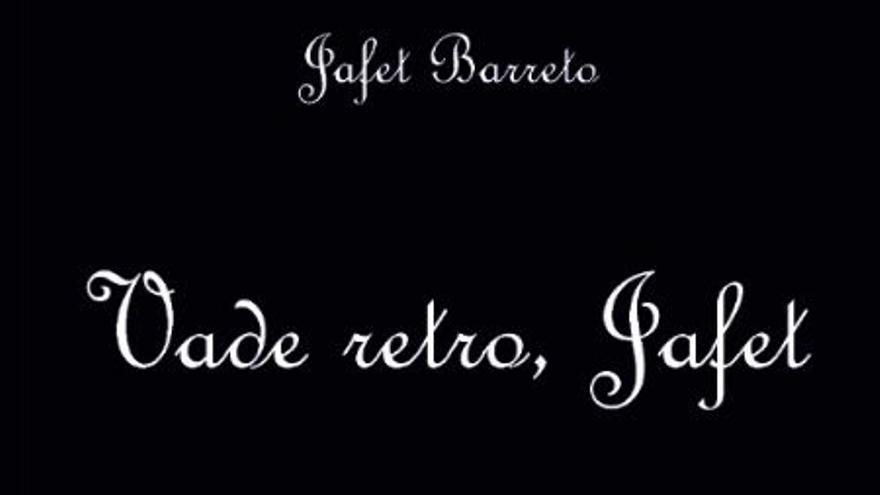 Portada del libro 'Vade retro, Jafet'.