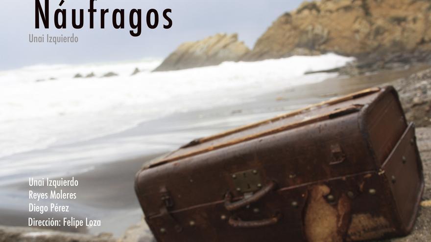 El Teatro Arriaga de Bilbao estrena el 25 de mayo la obra 'Náufragos', con Unai Izquierdo, Reyes Moleres y Diego Pérez