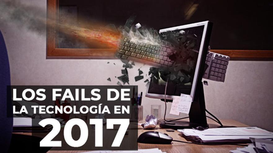 Fails tecnología 2017