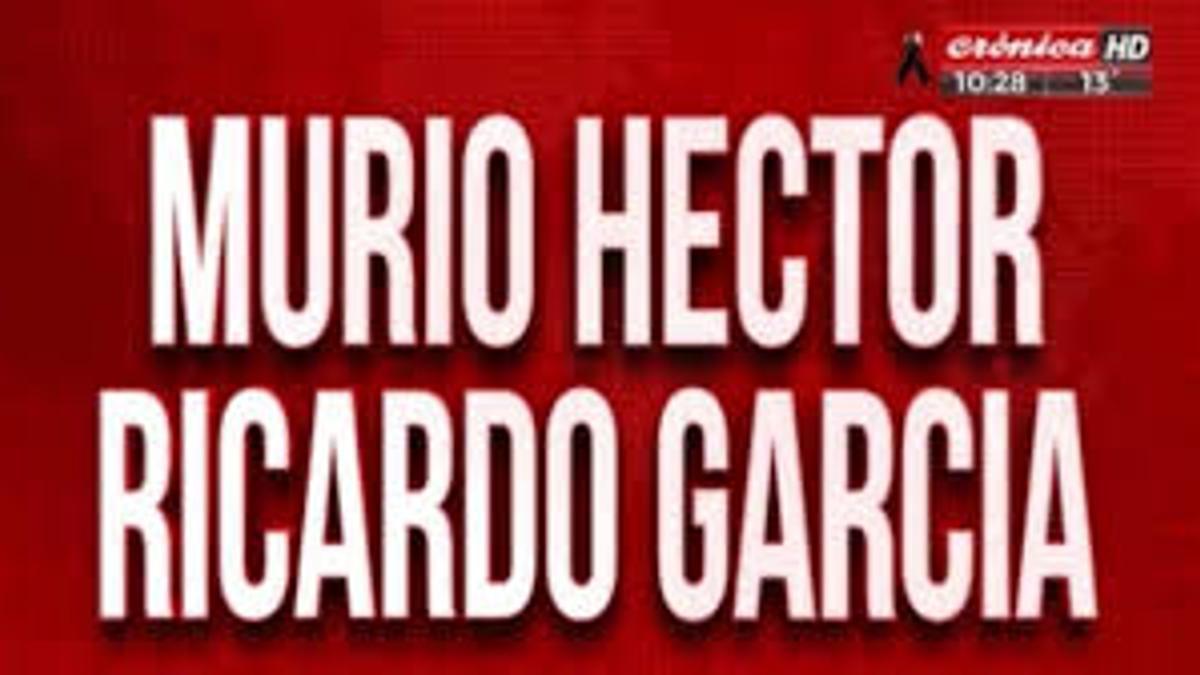 La placa roja, creación de Héctor Ricardo García, el día que anunció la muerte del periodista y fundador del diario Crónica y el canal Crónica HD