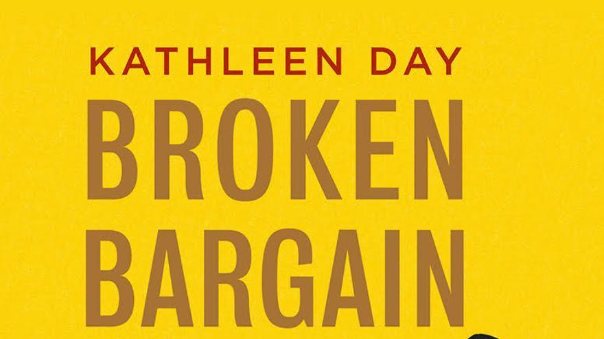 Portada del libro Broken bargain, de Kathleen Day.