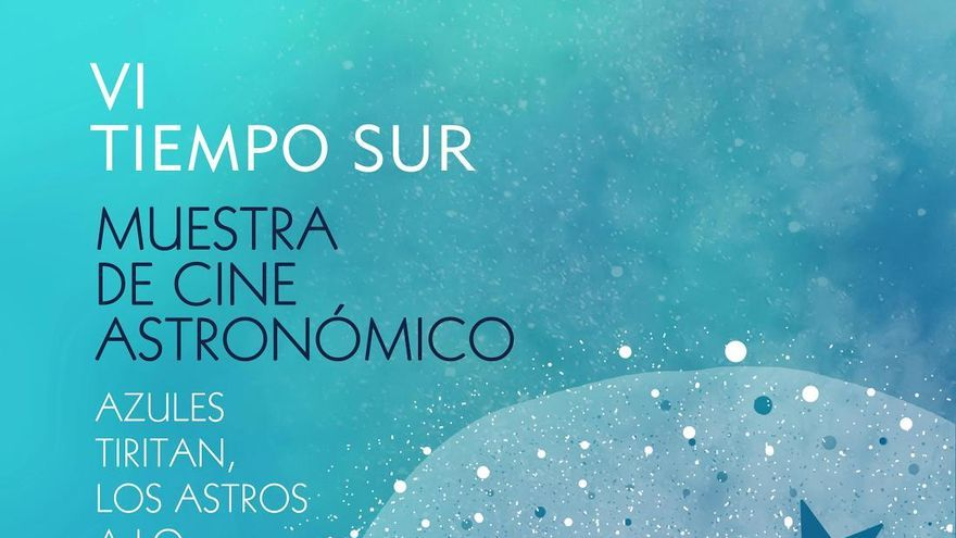 Cartel de la sexta edición de la 'Muestra de Cine Astronómico Tiempo Sur'.