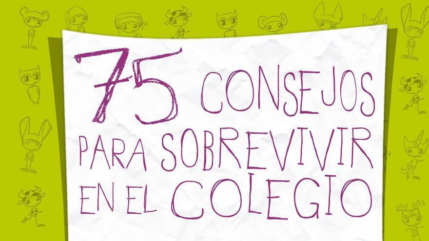 """Portada de """"75 consejos para sobrevivir en el colegio"""""""