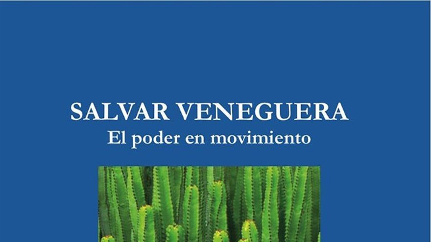 Portada del libro, Salvar Veneguera. El poder en movimiento.