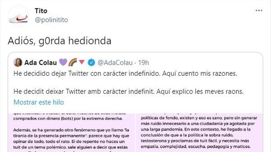 Un usuario anónimo insulta a Ada Colau después de que la alcaldesa anunciara su decisión de abandonar Twitter.