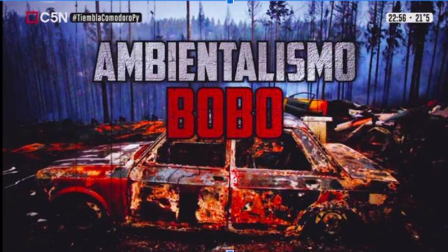 """""""Ambientalismo bobo"""" así presentaron el conflicto ambiental de Chubut en el canal de noticias C5N."""