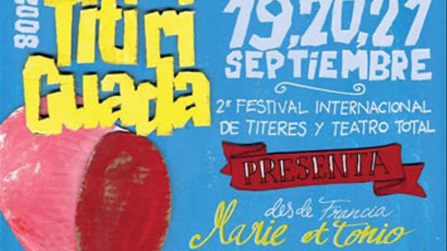 Cartel de 'Titiriguada' en el año 2008