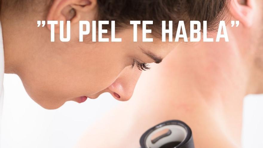 Cartel de la campaña 'Tu piel te habla'