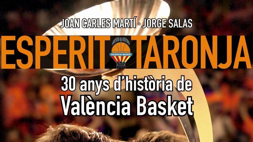 """Portada d'""""Esperit Taronja. 30 anys d'història de València Basket"""""""