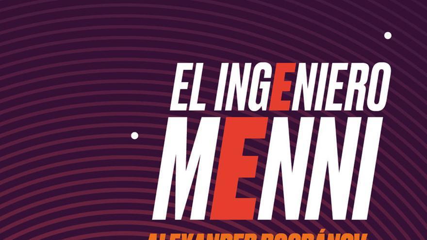 El ingeniero Menni