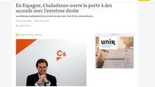 """'Le Monde' se hace eco de los pactos de Ciudadanos con Vox: """"Sus intentos por esconderlo ya no engañan a nadie"""""""