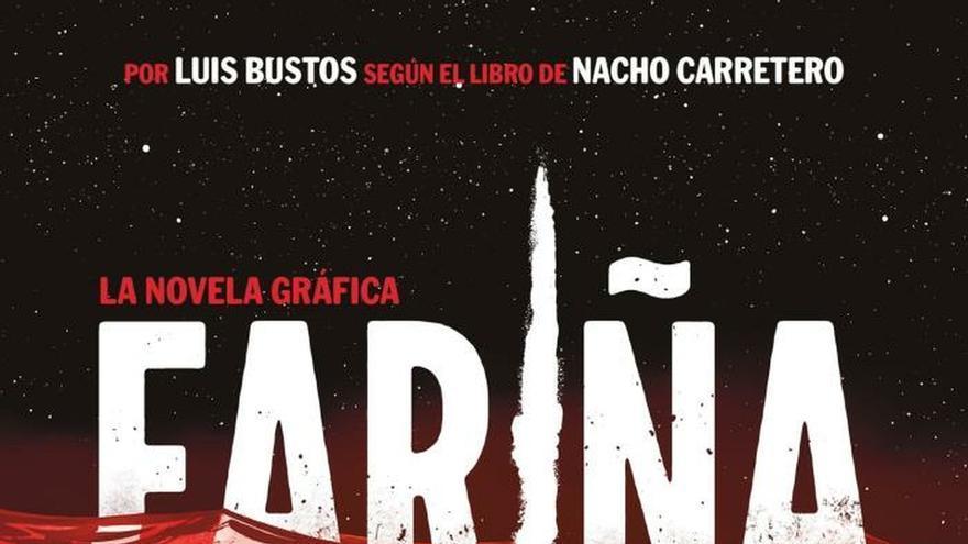 Fariña La Novela Gráfica Que Dignifica El Libro De Nacho
