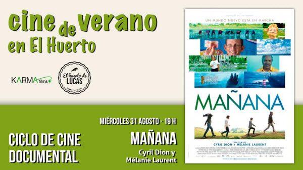 """Documental """"Mañana"""" en el cine de verano de El Huerto de Lucas"""