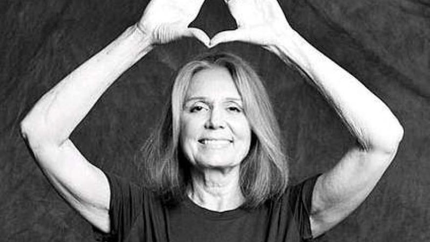 Gloria Steinem te lo dice bien clarito