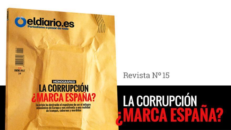 La revista nº 15 de eldiario.es dedicada a la corrupción