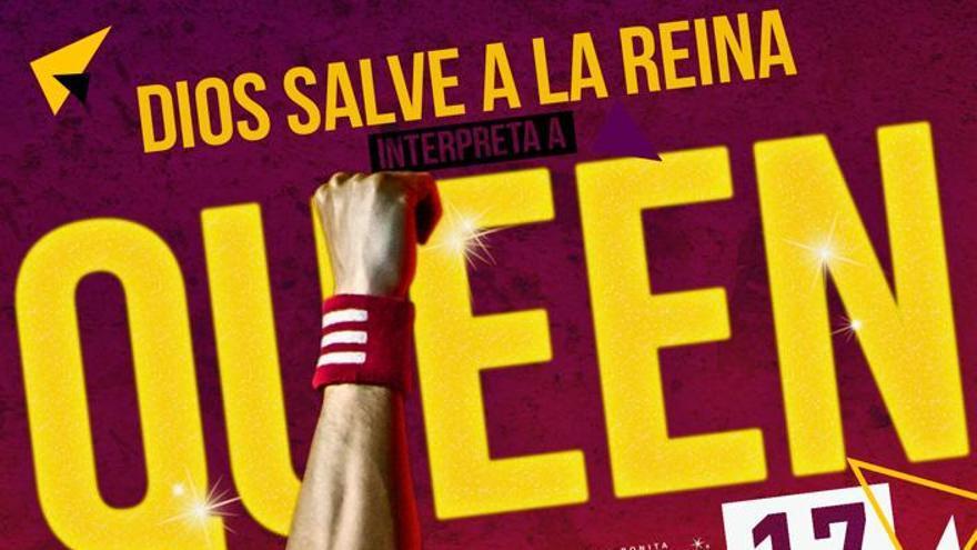 Cartel del espectáculo 'Dios salve a la reina'.